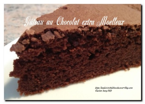 Gateau Au Chocolat Extra Moelleux Blog De Daniel